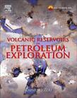 Volcanic Reservoirs in Petroleum Exploration von Caineng Zou (2013, Gebundene Ausgabe)