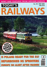 TODAY'S RAILWAYS EUROPE 101 MAY 2004 Poland Rail,Holland Sprinter,OBB4030.200