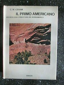 IL-PRIMO-AMERICANO-ARCHEOLOGIA-E-PREISTORIA-DEL-NORDAMERICA-Einaudi-1972-1A-ED