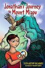 Jonathan's Journey to Mount Miapu by Ellen Valladares (Paperback / softback, 2008)