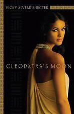 Cleopatra's Moon by Shecter, Vicky Alvear, Good Book