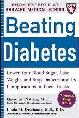 1 of 1 - Beating Diabetes (A Harvard Medical School Book): Lower Your Blood Sugar, Lose W