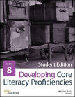 Developing Core Literacy Proficiencies: Grade 8 by Odell Education (Paperback, 2016)
