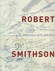 Robert Smithson by University of California Press (Paperback, 2004)