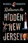 Rediscover the Hidden New Jersey by Russell Roberts (Paperback, 2015)