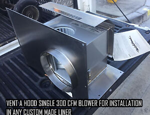 Details About Vent A Hood B100 300 Cfm Er System For Installation In Any Custom Liner