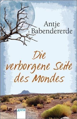 Babendererde, A: Verborgene Seite des Mondes von Antje Babendererde (2009, Tasch