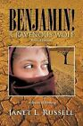 Benjamin!: A Ravenous Wolf - Revised Edition by Janet L Russell (Paperback / softback, 2013)