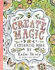 Create Magic: A Coloring Book by Katie Daisy (Paperback / softback, 2016)