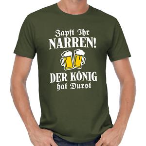 Zapft-ihr-Narren-Der-Koenig-hat-Durst-Sprueche-Spruch-Comedy-Spass-Bier-Fun-T-Shirt