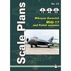 Scale Plans No. 23: Mikoyan Gurevich MIG-17 by Mushroom Model Publications (Paperback, 2015)