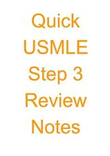 Quick USMLE Step 3 Review Notes