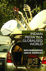 Indian Media in a Globalised World by Usha M. Rodrigues, Maya Ranganathan (Hardback, 2010)