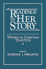 Readings in Her Story: Women in Christian Tradition by Augsburg Fortress (Paperback, 1992)