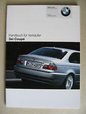 Verkäufer Handbuch BMW 3er Coupe E46 318Ci 320Ci Cd 325Ci 330Ci Cd M3 2005 2006