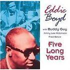 Eddie Boyd - Five Long Years (1994)