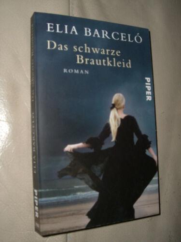 1 von 1 - Elia Barcelo: Das schwarze Brautkleid