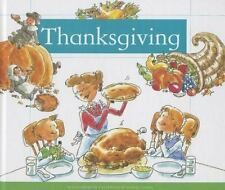 Holidays and Celebrations: Thanksgiving by Ann Heinrichs (2013, Reinforced)