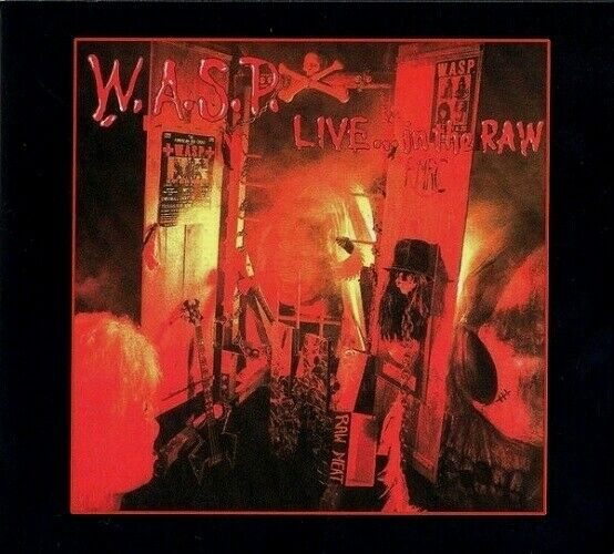 W.A.S.P. - Live... In The Raw  [Re-Release] DIGI CD