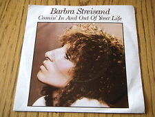 "BARBRA STREISAND - COMIN' IN AND OUT OF YOUR LIFE     7"" VINYL PS"