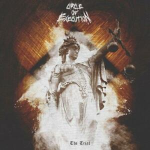 Circle-of-Execution-The-Trial-Digipak-CD-NEU-OVP-VO-22-05-2020