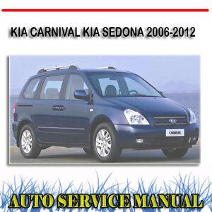 kia carnival kia sedona 2006 2012 workshop service repair manual rh ebay com au 2006 Kia Sedona MPG 2006 Kia Sedona Engine Diagram