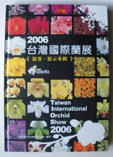 Taiwan International Orchid Show 2006 Competition, Hardcover & Illustrated