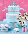 The Snow Princess Cookbook by Barbara Beery (Paperback, 2015)
