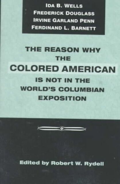 The Reason Why Colored American Is Not in World's Columbian Exposition: The Afro