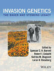 Invasion Genetics: The Baker and Stebbins Legacy by Spencer C. H. Barret, Robert I. Colautti, Katrina M. Dlugosch, Loren H. Rieseberg (Hardback, 2016)