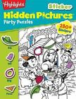 Highlights(TM) Sticker Hidden Pictures®: Highlights Sticker Hidden Pictures Party Puzzles by Highlights for Children Editorial Staff (2013, Paperback)