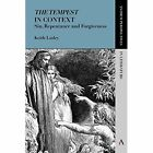 The Tempest' in Context: Sin, Repentance and Forgiveness by Keith Linley (Paperback, 2015)