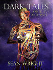 Dark Tales of Time and Space by Sean Wright (Paperback, 2005)