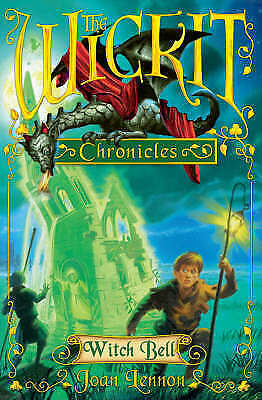 1 of 1 - The Wickit Chronicles: Witch Bell, Lennon, Joan, New Book