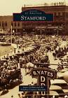 Stamford by The Cowboy Country Museum, James Collett (Paperback / softback, 2013)