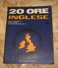 """Libri/Riviste/Corso Di Lingua """" 20 ORE INGLESE """" Ed.Zanasi/Lezione n° 11/Anni 60"""
