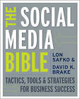 The Social Media Bible: Tactics, Tools, and Strategies for Business Success by David K. Brake, Lon Safko (Paperback, 2009)