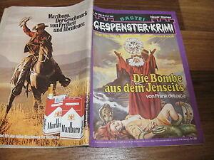 GESPENSTER-KRIMI-185-die-Bombe-aus-dem-Jenseits-Frank-deLorca-1975