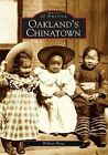 Oakland's Chinatown by William Wong (Paperback / softback, 2004)