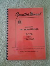 Ih International Mccormick B 250 B250 Diesel Tractor Owners Operators Manual