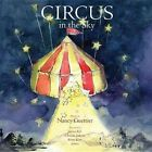 Circus in the Sky by Nancy Guettier (Hardback, 2013)