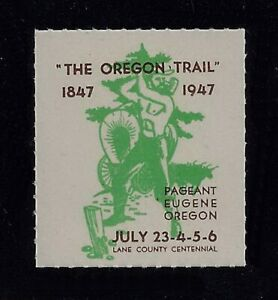 Cinderella Poster Stamp Oregon Trail Lane County Centennial July 23-26 1947 MNH