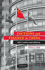 Factions and Finance in China: Elite Conflict and Inflation by Victor C. Shih (Paperback, 2009)