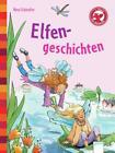 Elfengeschichten von Nina Schindler (2013, Gebundene Ausgabe)