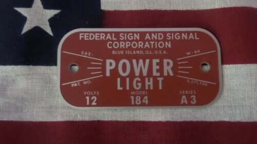 Federal Signal Older Style Model 184 Power Light Replacement Badge