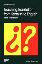 Didactics of Translation: Teaching Translation from Spanish to English :...