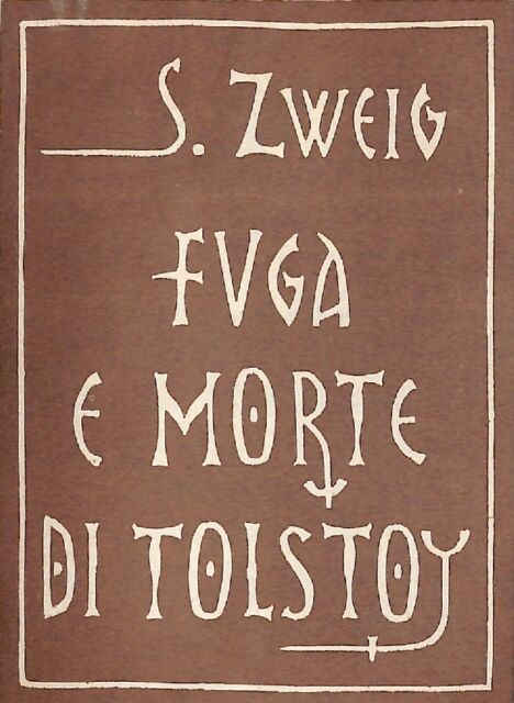 Fuga e morte di Tolstoy - Stefan Zweig - Stampa Alternativa 5145