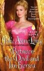 Between the Devil and Ian Eversea: Pennyroyal Green Series by Julie Anne Long (Paperback, 2014)