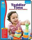 Toddler Time Classroom Activities for Active Toddlers 9781936024810 Company