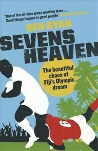 Sevens-Heaven-The-Beautiful-Chaos-of-Fiji-039-s-Olympic-Dream-Paperback-by-Rya